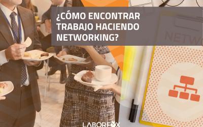¿Cómo encontrar trabajo haciendo networking?