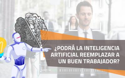 ¿Podrá la Inteligencia Artificial reemplazar a un buen trabajador?
