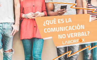 Comunicación no verbal, la clave en tus competencias