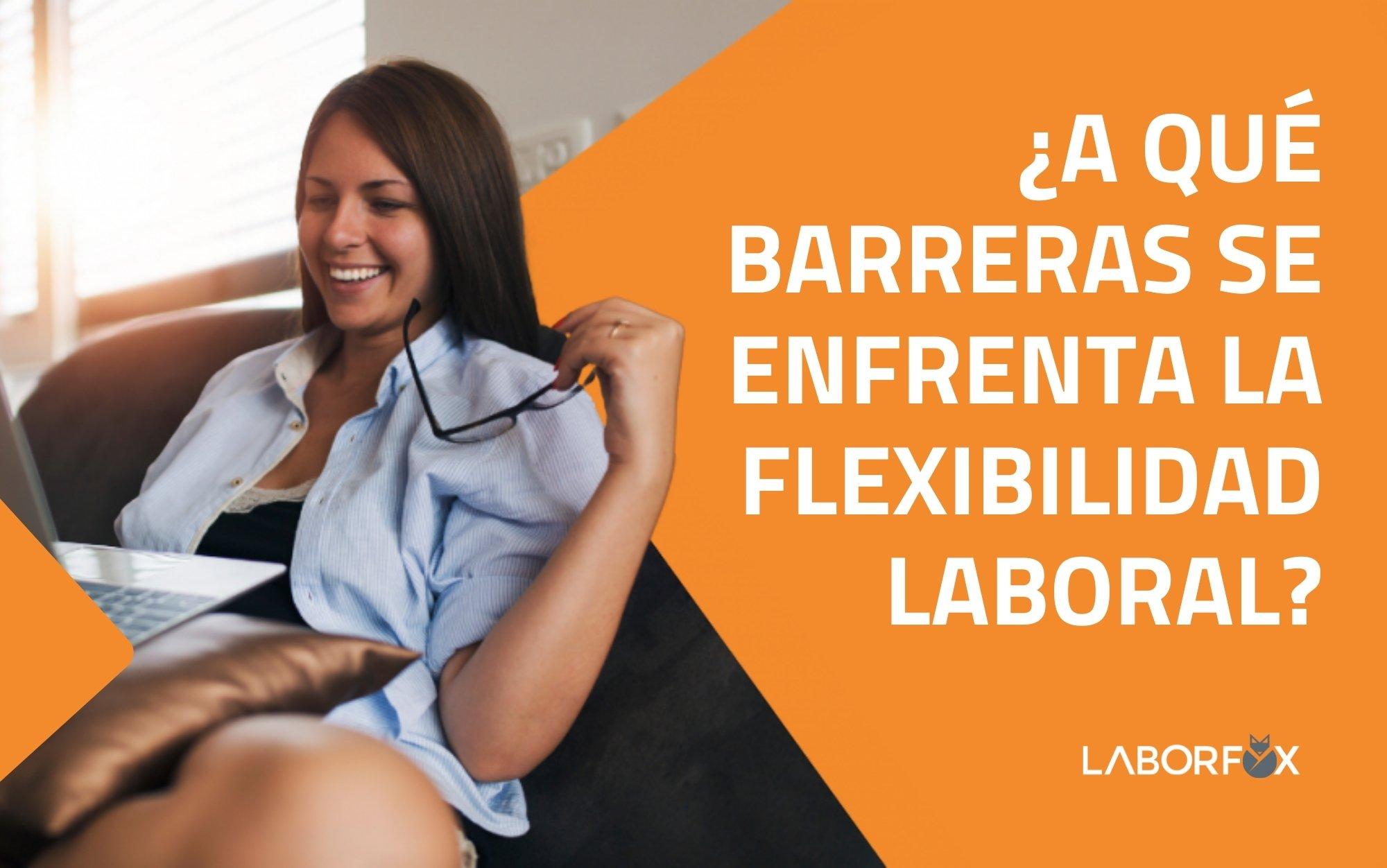 flexibilidad laboral superar barreras