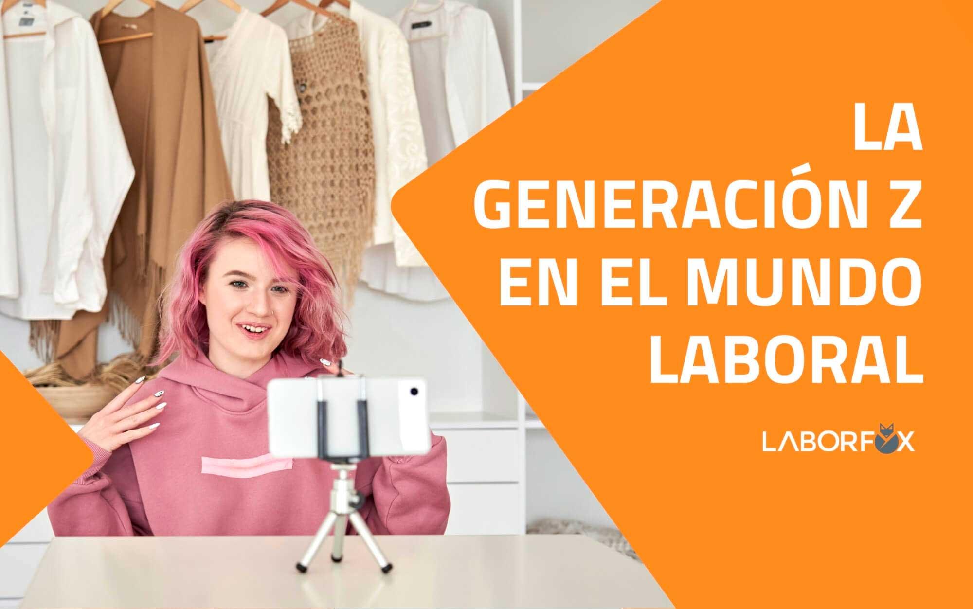 generacion-z-mundo-laboral